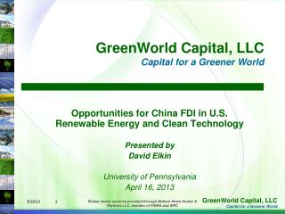 Opportunities for China FDI in U.S. Renewable Energy and Clean Technology Presented by