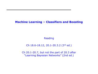 Machine Learning – Classifiers and Boosting