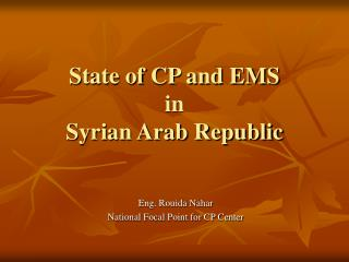 State of CP and EMS  in  Syrian Arab Republic