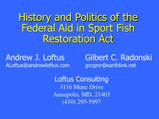 History and Politics of the Federal Aid in Sport Fish Restoration Act