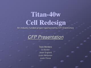 Titan-40w Cell Redesign