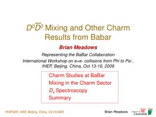D 0 D 0  Mixing and Other Charm Results from Babar