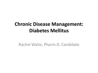 Chronic Disease Management: Diabetes Mellitus