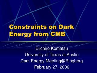 Constraints on Dark Energy from CMB
