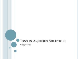 Ions in Aqueous Solutions