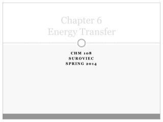 Chapter 6 Energy Transfer