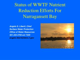 Status of WWTF Nutrient Reduction Efforts For Narragansett Bay