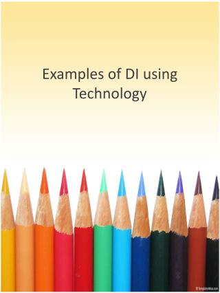 Examples of DI  using Technology