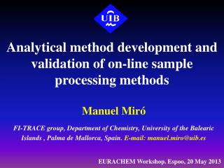 Analytical method development and validation of on-line sample processing methods