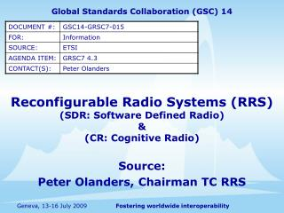 Reconfigurable Radio Systems (RRS) (SDR: Software Defined Radio)  &  (CR: Cognitive Radio)