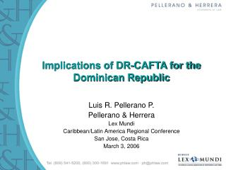 Implications of DR-CAFTA for the  Dominican Republic