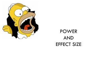 Power  and  Effect Size