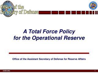 A Total Force Policy  for the Operational Reserve