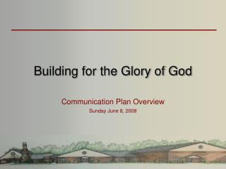 Building for the Glory of God