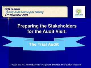 OQN Seminar Quality Audit-Learning by Sharing 11 th  November 2009