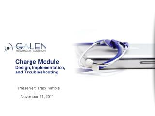 Charge Module Design, Implementation, and Troubleshooting