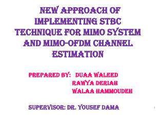 New Approach  of Implementing STBC Technique  for MIMO system  and  MIMO-OFDM Channel Estimation