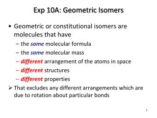 Exp 10A: Geometric Isomers