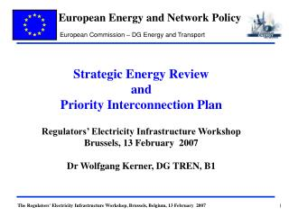 Strategic Energy Review  and  Priority Interconnection Plan