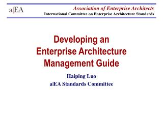 Developing an  Enterprise Architecture Management Guide