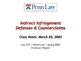 Indirect Infringement Defenses & Counterclaims