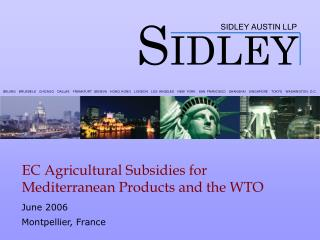 EC Agricultural Subsidies for Mediterranean Products and the WTO