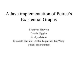 A Java implementation of Peirce's Existential Graphs