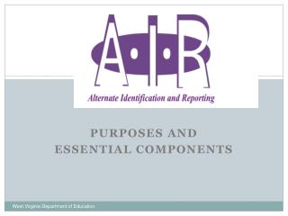 purposes and  Essential components