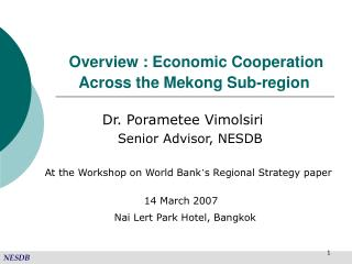 Overview : Economic Cooperation Across the Mekong Sub-region