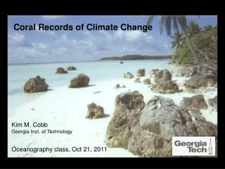Coral Records of Climate Change