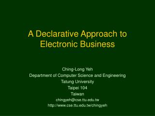 A Declarative Approach to Electronic Business