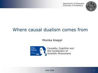 Where causal dualism comes from