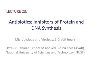 Antibiotics; Inhibitors of Protein and DNA Synthesis