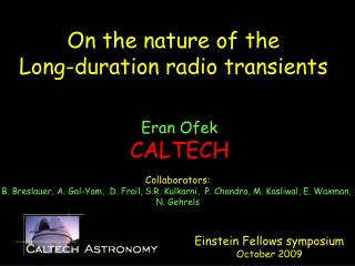 On the nature of the Long-duration radio transients