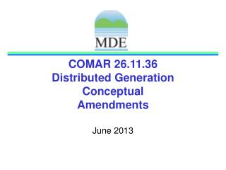COMAR 26.11.36  Distributed Generation Conceptual Amendments