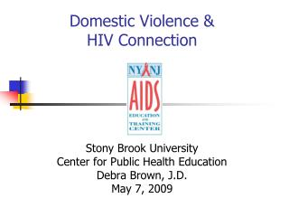 Domestic Violence &  HIV Connection