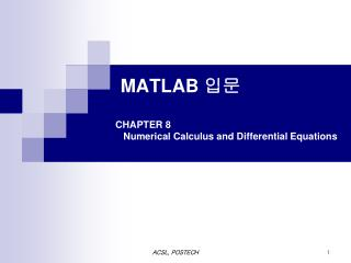 MATLAB  입문 CHAPTER 8        Numerical Calculus and Differential Equations
