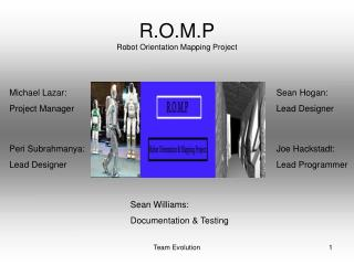 R.O.M.P Robot Orientation Mapping Project