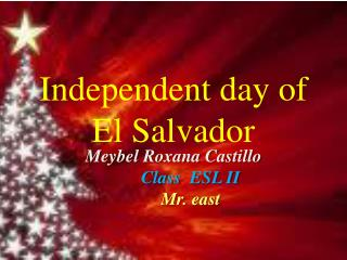Independent day of El Salvador