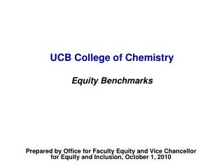 UCB College of Chemistry Equity Benchmarks