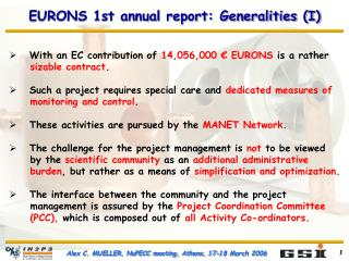 EURONS 1st annual report: Generalities (I)