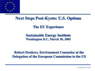 Robert Donkers, Environment Counselor at the Delegation of the European Commission to the US