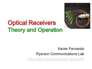 Optical Receivers Theory and Operation