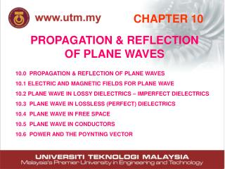 PROPAGATION & REFLECTION OF PLANE WAVES