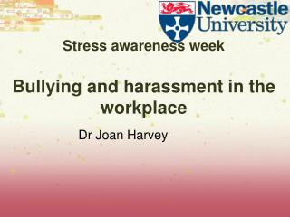 Stress awareness week Bullying and harassment in the workplace