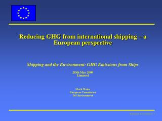 Reducing GHG from international shipping – a European perspective