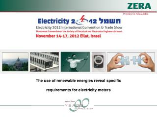 The use of renewable energies reveal specific  requirements for electricity meters