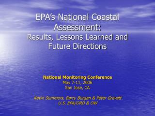 EPA's National Coastal Assessment: Results, Lessons Learned and Future Directions