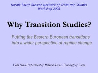 Why Transition Studies?