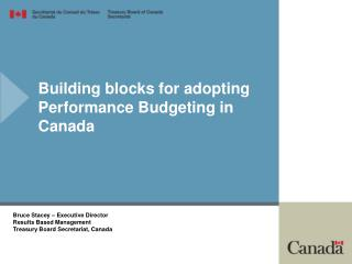 Building blocks for adopting Performance Budgeting in Canada
